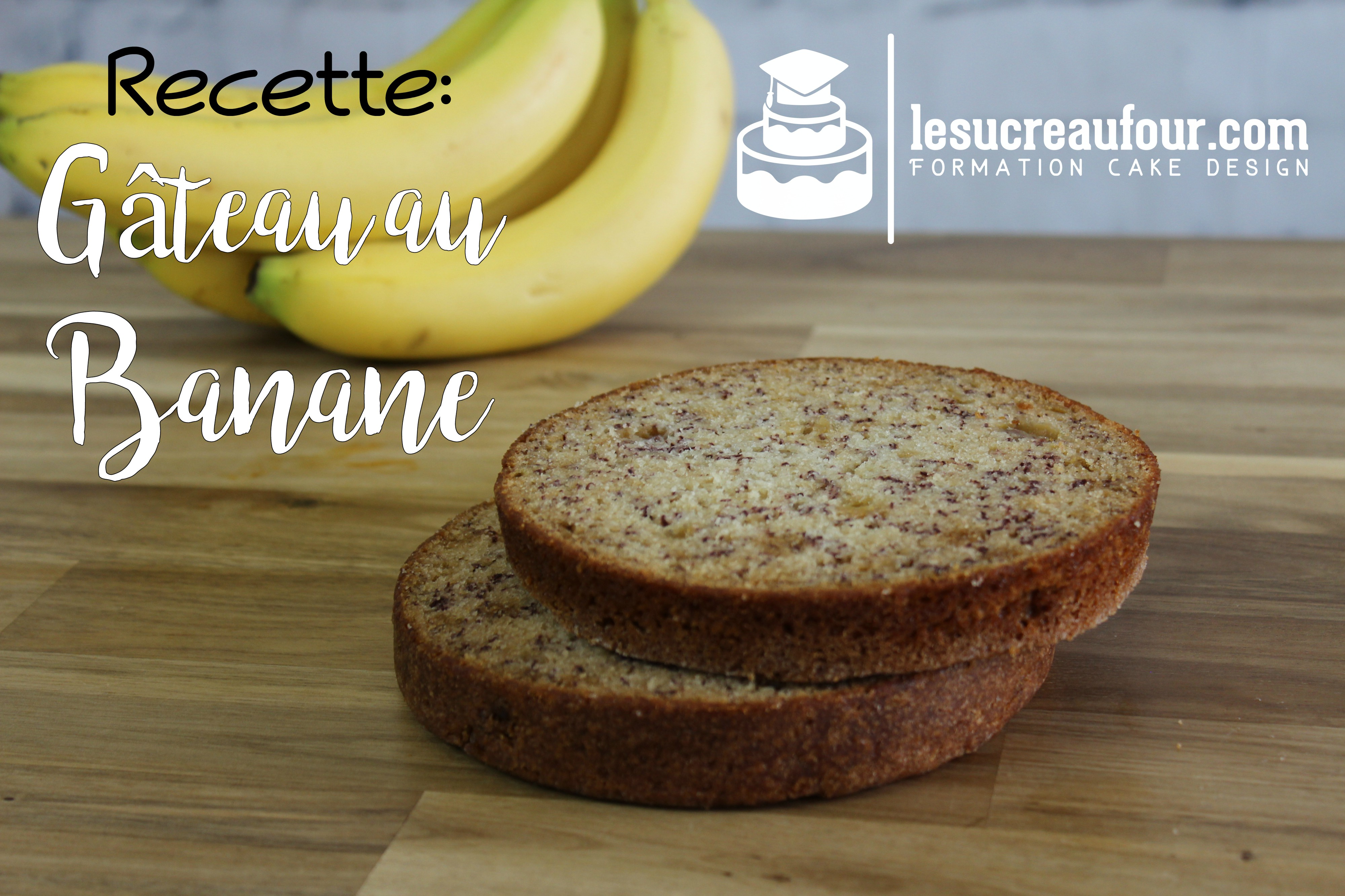 recette de g226teau au banane recette de cake design