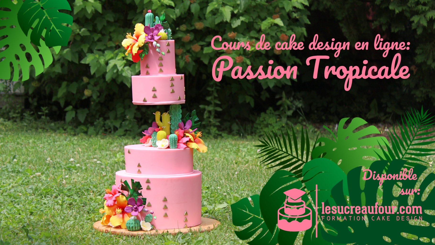 tutoriel gâteau tropical