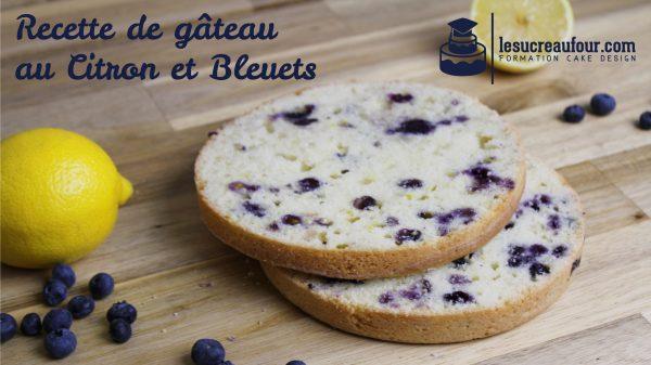 recette gâteau citron bleuet