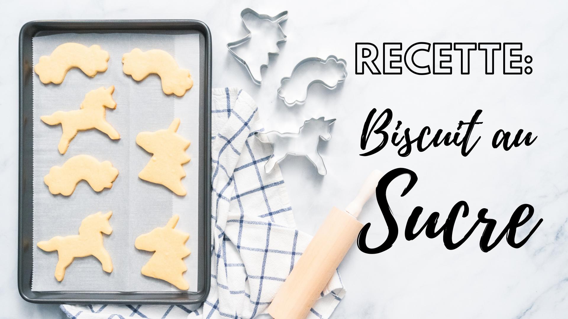 recette biscuit au sucre